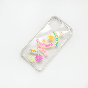 Look For Something Positive Phone Case