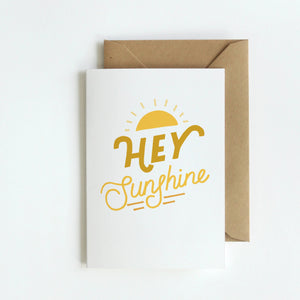 Hey Sunshine Greeting Card