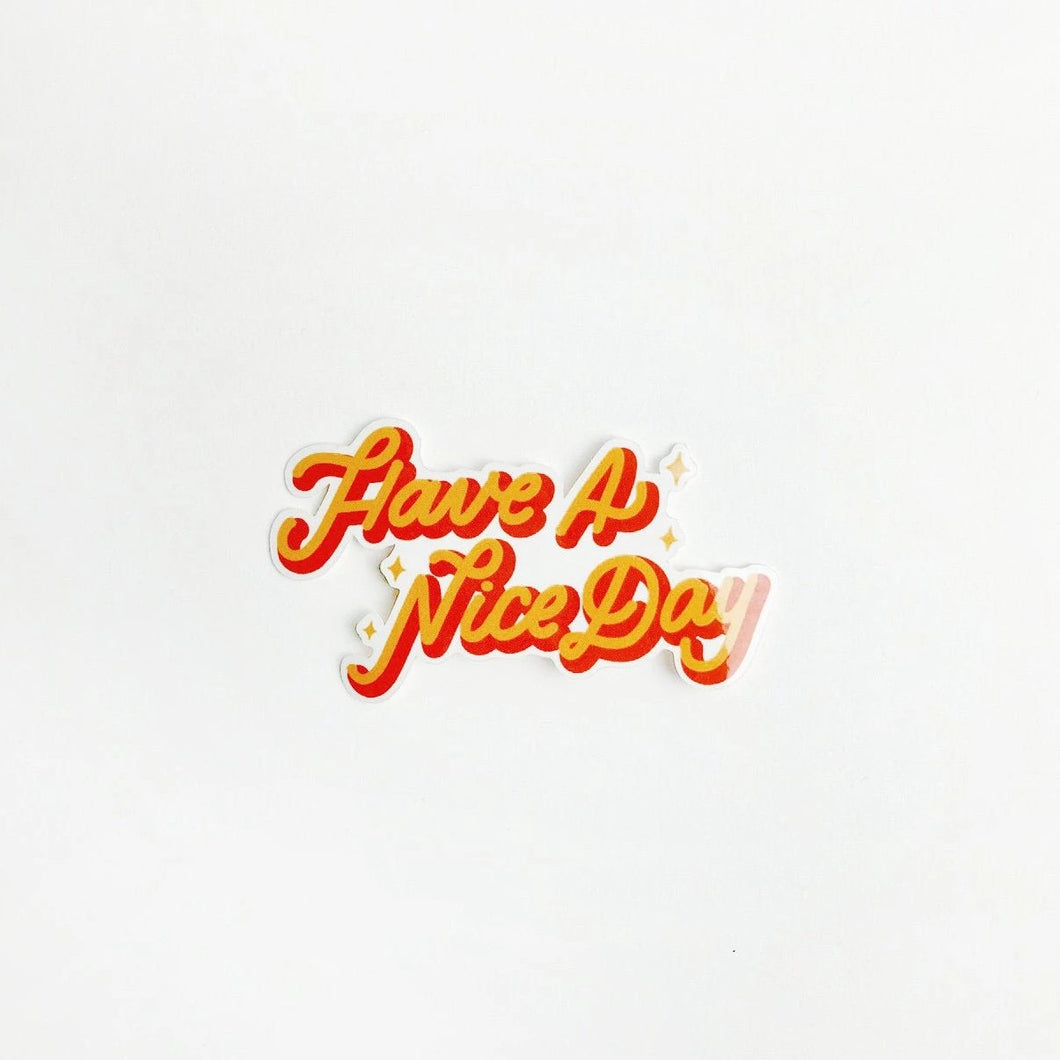 Have a Nice Day Shining Sticker
