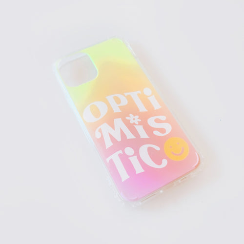 Optimistic Phone Case
