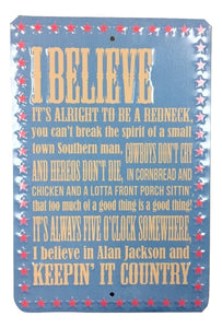 Keepin' It Country Tin Sign