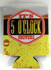 Five O'Clock Somewhere Koozie