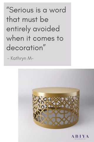 """Interior Design / Home Decor Quote: """"Serious is a word that must be entirely avoided when it comes to decoration"""""""