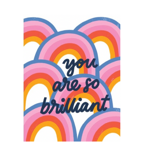 You Are So Brilliant Card