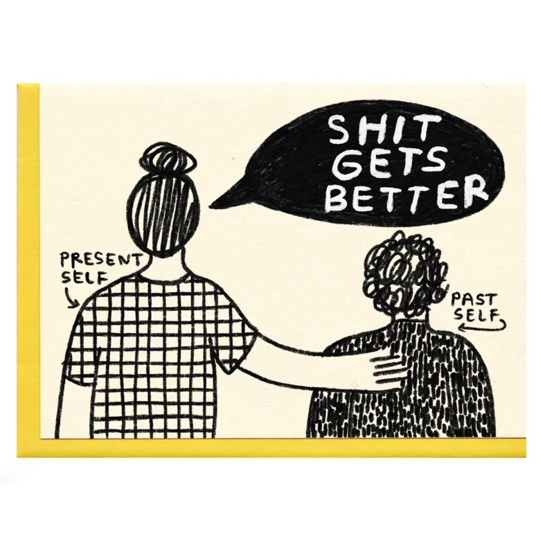 Shit Gets Better Card