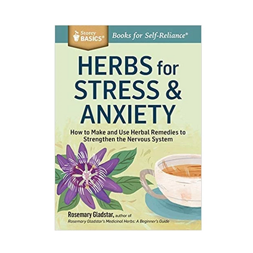 Herbs For Stress + Anxiety