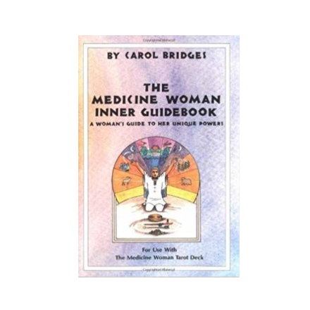 The Medicine Woman Inner Guidebook