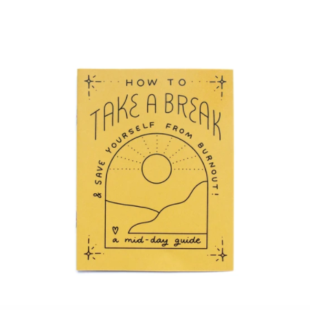 Take A Break Zine