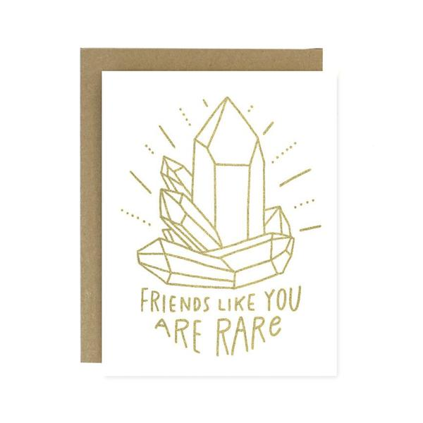 Friends Like You Are Rare Card