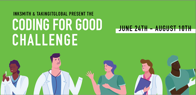 InkSmith and TakingITGlobal Present The Coding For Good Challenge