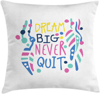 "Ambesonne Dream Throw Pillow Cushion Cover, Dream Big Never Quit Lettering with Dots and Abstract Shapes Nursery Themed Design, Decorative Square Accent Pillow Case, 40"" X 40"", Multicolor"