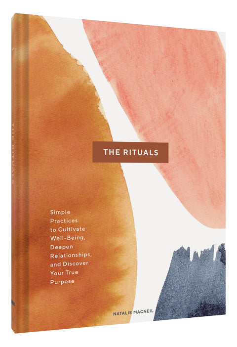 The Rituals: Simple Practices