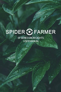 Spider Farmer SF Series Led Grow Lights User Manual