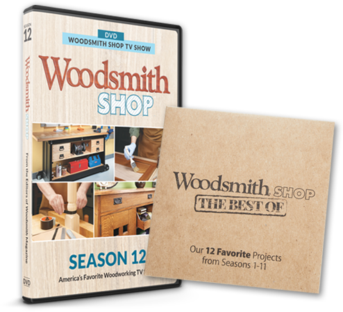 Woodsmith Shop Season 12 DVD + The Best of Woodsmith Shop Seasons 1-11 DVDs
