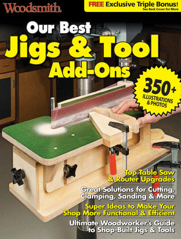 Our Best Jigs & Tool Add-Ons