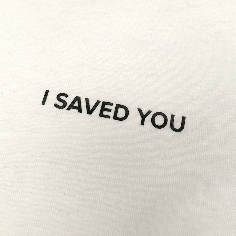 I SAVED YOU sweatshirt