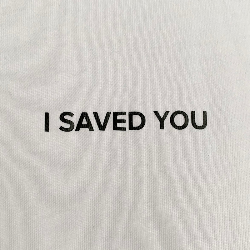 I SAVED YOU top