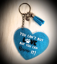 Load image into Gallery viewer, Heart (large) Can't Buy Love Rescue It Acrylic/Vinyl Keychain