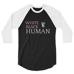 We Are Human Raglan