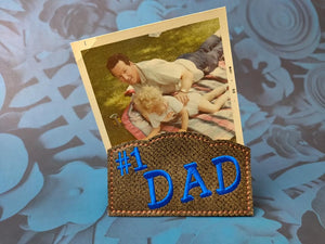 ITH Digital Embroidery Pattern for Note - Photo Holder #1 DAD, 4X4 or 5X7 Hoop