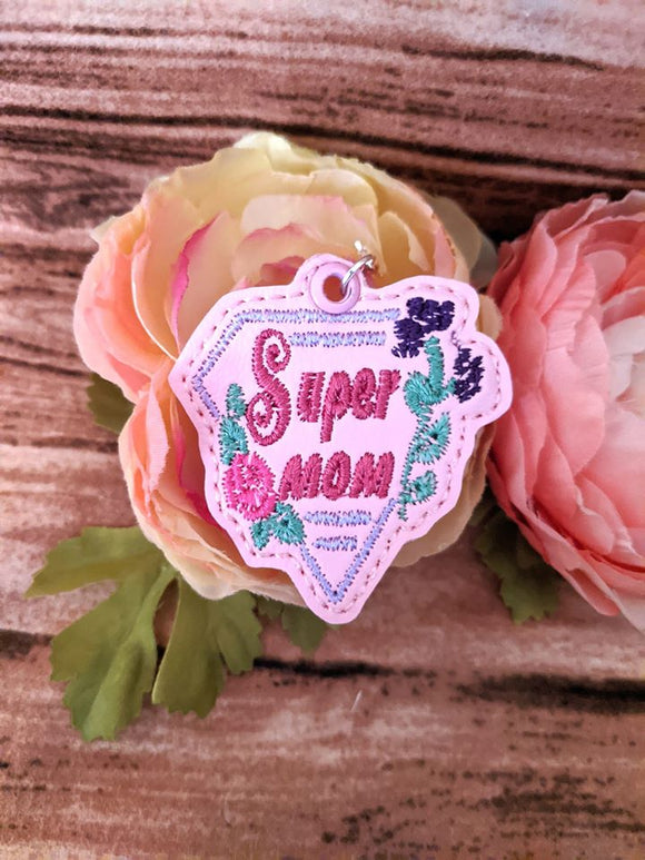 ITH Digital Embroidery Pattern For Super Mom Zipper Pull , 4X4 Hoop