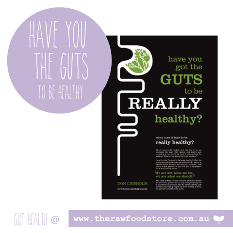 Have you got the guts to be really healthy? - Don Chisholm
