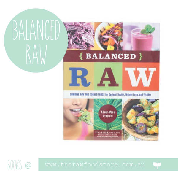 Balanced Raw -  Tina Leigh at The Raw Food Store