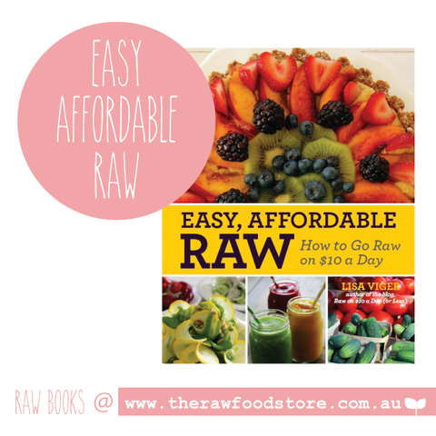 Easy, Affordable Raw on $10 a Day - Lisa Viger