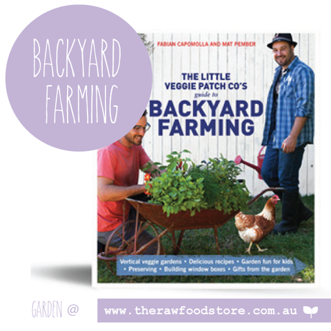 Guide to backyard Farming- The Little Veggie Patch