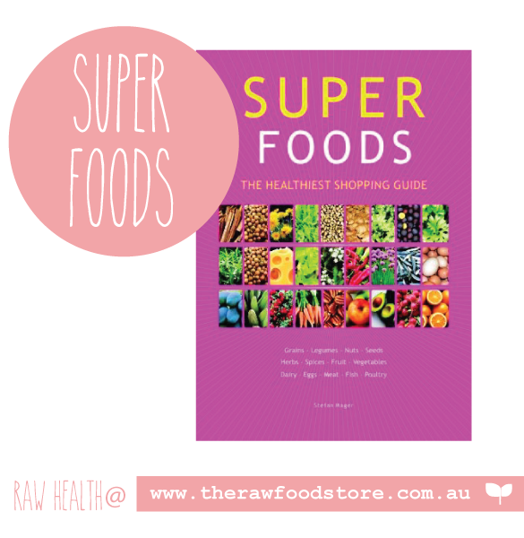Super Foods Guide