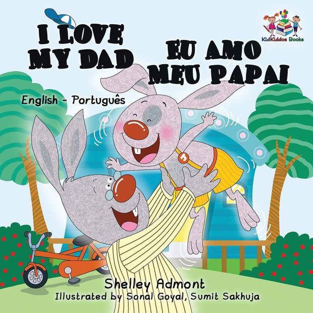 I Love My Dad: English Portuguese Bilingual (English Portuguese Bilingual Collection) (Portuguese Edition)
