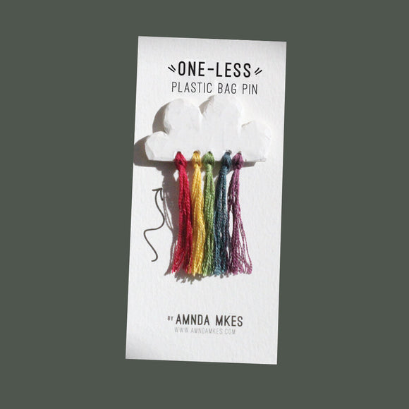 One Less - Rainbow Pin