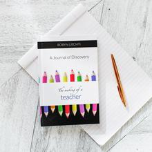 Journal of Discovery: The Making of a Teacher