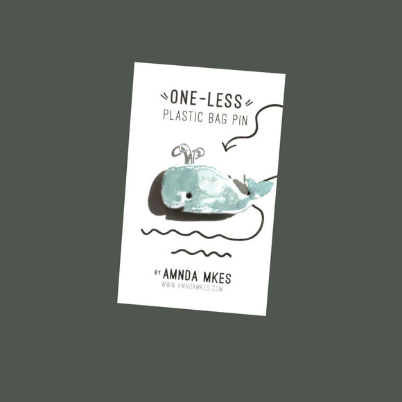 One Less - Whale Pin