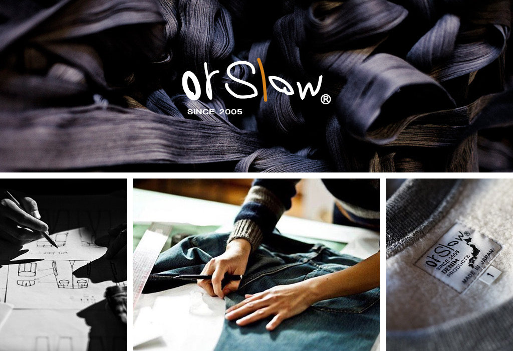 OrSlow, Slow Fashion