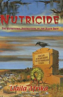 Nutricide: The Nutritional Destruction of the Black Race