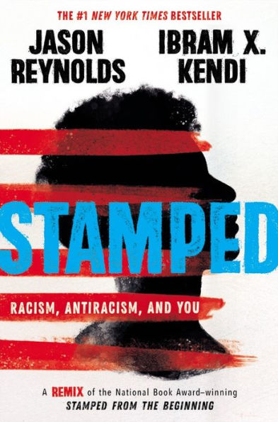 Load image into Gallery viewer, Stamped: Racism, Antiracism, and You: A Remix of the National Book Award-winning Stamped from the Beginning