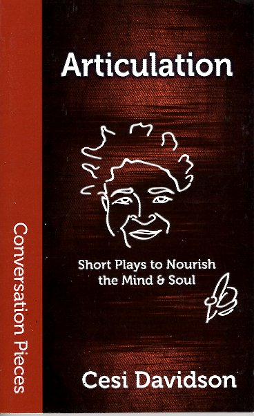 Articulation: Short Plays to Nourish the Mind & Soul