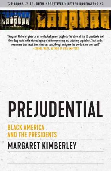 Prejudential: Black America and the Presidents [BACK-ORDER]