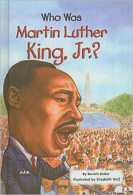 Who Was Martin Luther King, Jr? (Children's Book)
