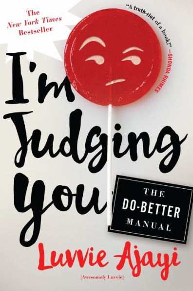 I'm Judging You: The Do-Better Manual [Backorder]