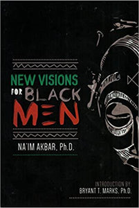 New Visions for Black Men