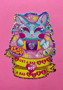 Just a bad day glitter sticker