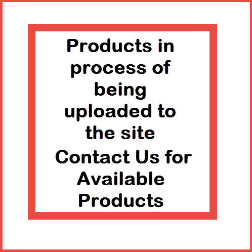 Please Bear With Us  - Products Being Uploaded