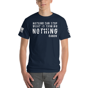BIG & TALL: Nothing Can Stop What Is Coming NOTHING | Sleeve Flag Logo