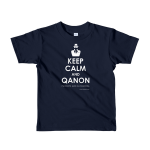 Keep Calm and QAnon | Kids Unisex Tee | Ages 2-6