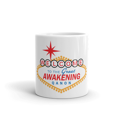 Welcome To The Great Awakening | Ceramic Coffee Cup / Mug