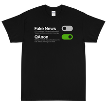 Load image into Gallery viewer, BIG & TALL: Switch Off Fake News, Switch On QAnon Tee