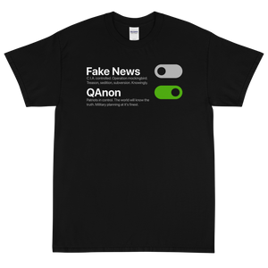 BIG & TALL: Switch Off Fake News, Switch On QAnon Tee