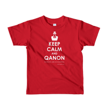 Load image into Gallery viewer, Keep Calm and QAnon | Kids Unisex Tee | Ages 2-6